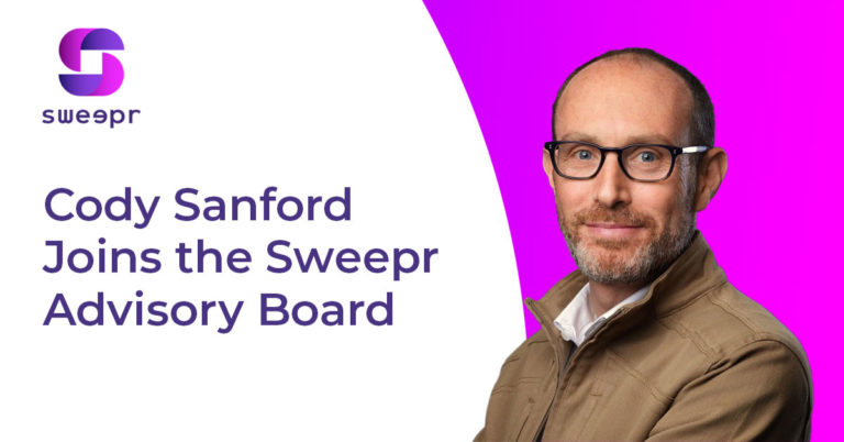 Cody Sanford Joins the Sweepr Advisory Board - Read the blog post to find out more
